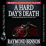 A Hard Day's Death: Spike Berenger Rock 'n' Roll Hit | Raymond Benson