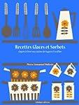 Recettes Glaces et Sorbets (Les recet...