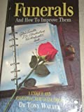 Funerals: And How to Improve Them (0340531258) by Walter, Tony