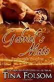 Gabriel's Mate: Scanguards Vampires