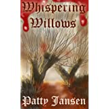 Whispering Willowsby Patty Jansen