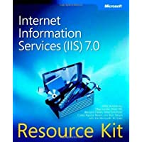 Internet Information Services (IIS) 7.0 Resource Kit Book/CD Package (PRO - Resource Kit) 1st (first) Edition...