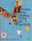 img - for Freedom From Smoking for You and Your Family book / textbook / text book