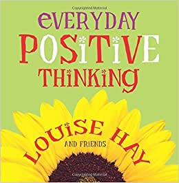 Everyday positive thinking louise hay heal