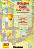 img - for Managing People and Activities: An Active Learning Approach (Open Learning Foundation) book / textbook / text book