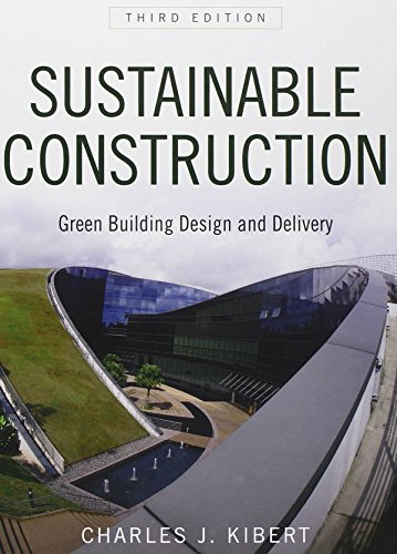 Sustainable Construction: Green Building Design and Delivery PDF