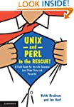 UNIX and Perl to the Rescue!: A Field...