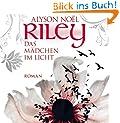 RILEY - Das M�dchen im Licht (ungek�rzte Lesung)