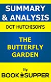 Summary & Analysis: The Butterfly Garden by Dot Hutchison