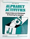 Alphabet Activities, Original Ideas and Worksheets for Teaching the Alphabet