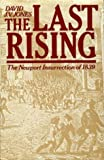 The Last Rising: The Newport Insurrection of 1839 (0198200765) by Jones, David