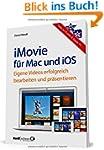 iMovie f�r OS X und iOS - Eigene Vide...