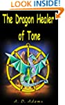 The Dragon Healer of Tone (World of T...