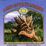 A Busy Day for Stegosaurus   Dawn Bentley