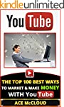 YouTube: The Top 100 Best Ways To Mar...