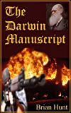 The Darwin Manuscript (English Edition)