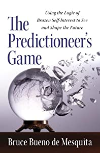 "Cover of ""The Predictioneer's Game: Using..."