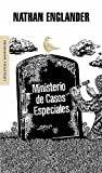 img - for Ministerio de casos especiales/ The Ministry Of Special Cases (Literatura Mondadori/ Mondadori Literature) (Spanish Edition) book / textbook / text book