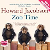Howard Jacobson Zoo Time (unabridged audiobook)