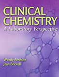 img - for Clinical Chemistry: A Laboratory Perspective book / textbook / text book