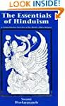 The Essentials of Hinduism: A Compreh...