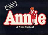 img - for Souvenir Play Book ANNIE: A NEW MUSICAL Anniversary Edition (1977 Softcover 9 x 12 inches, 16 pages with photos from the Original Broadway Production, and other features.) book / textbook / text book