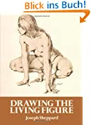 Drawing the Living Figure: A Complete Guide to Surface Anatomy (Dover Anatomy for Artists)