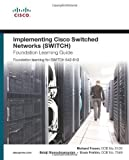 img - for Implementing Cisco IP Switched Networks (SWITCH) Foundation Learning Guide: Foundation Learning for SWITCH 642-813 (Foundation Learning Guide Series) by Froom, Richard, Sivasubramanian, Balaji, Frahim, Erum (2010) Hardcover book / textbook / text book