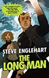 The Long Man (Max August) (0765356619) by Steve Englehart
