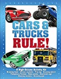 Cars & Trucks Rule!: A High-Octane Kit (I Love Kits)