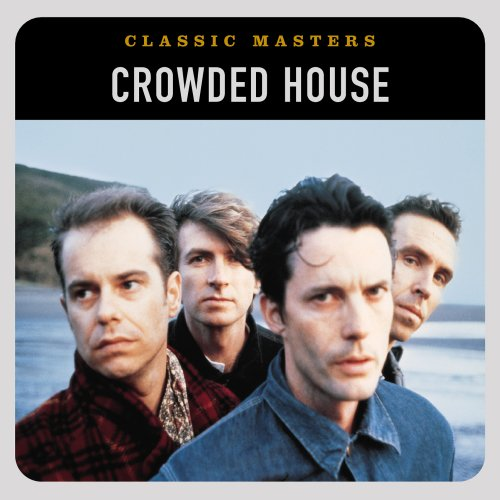 Crowded House - Classic Masters - Zortam Music