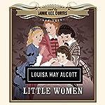 Little Women | Louisa May Alcott, Dove Audio - producer