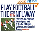 Play Football The NFL Way: Position b...