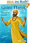 Guru Nanak, The First Sikh Guru, Volu...