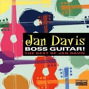Boss Guitar: Best of Jan Davis