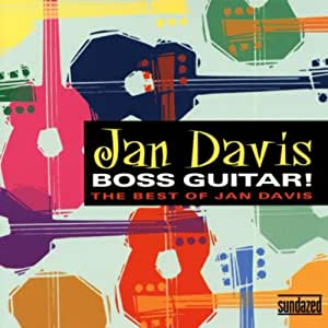 Boss Guitar: Best of Jan Davis