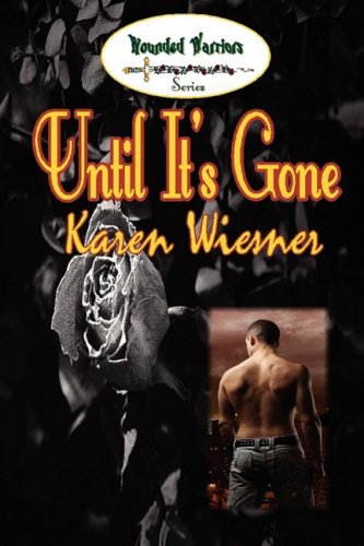 Image of Until It's Gone  (Wounded Warriors Series, Book 5)