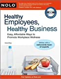 img - for Healthy Employees, Healthy Business(text only) 1 Pap/Cdr edition by I.Bray J.D. book / textbook / text book