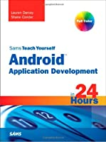 Sams Teach Yourself Android Application Development in 24 Hours Front Cover