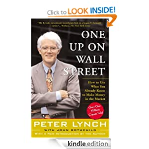 One Up On Wall Street How To Use What You Already Know To Make Money In Peter Lynch John Rothchild