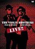 THE VIOLIN BROTHERS LIVE!! [DVD]