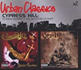 Stoned Raiders/Till Death Do Us Part Cypress Hill