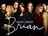 What About Brian: What About The Tangled Web