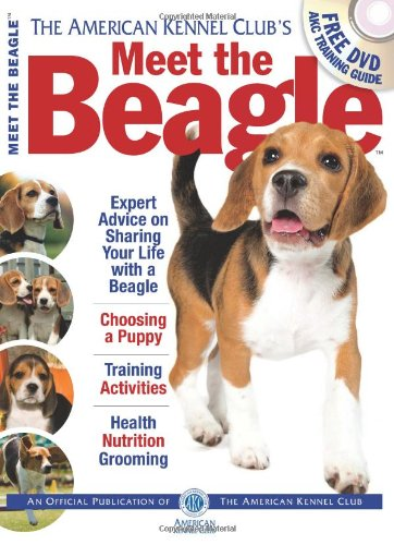 Meet the Beagle (American Kennel Club Meet The.)
