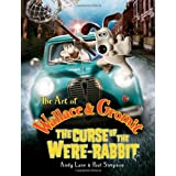 "The Art of Wallace & Gromit: The Curse of the Were-rabbitvon ""Andy Lane"""