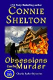 Obsessions Can Be Murder (Charlie Parker Mystery Book 10)
