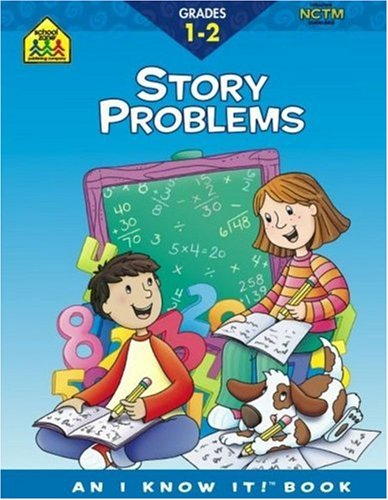 Story Problems Grades 1-2: An I Know It! Book