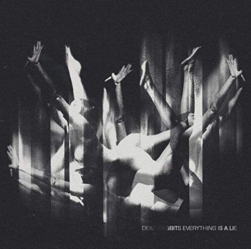 Dead Rabbits - Everything Is a Lie
