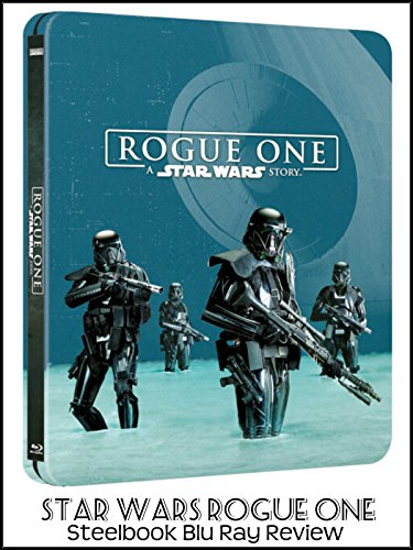 Review: Star Wars Rogue One Steelbook Blu Ray Review