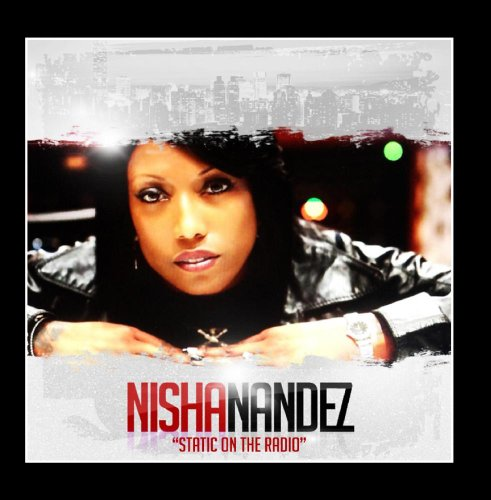 Nisha Nandez - Static on the Radio